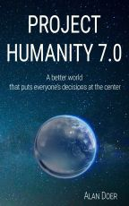 Project Humanity 7.0 - book author Alan Doer