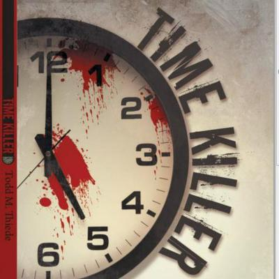 Time Killer - book author Todd Thiede