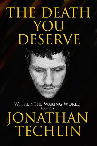 The Death You Deserve - book author Jonathan