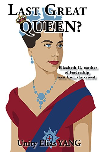 Last Great Queen? - book author Yang