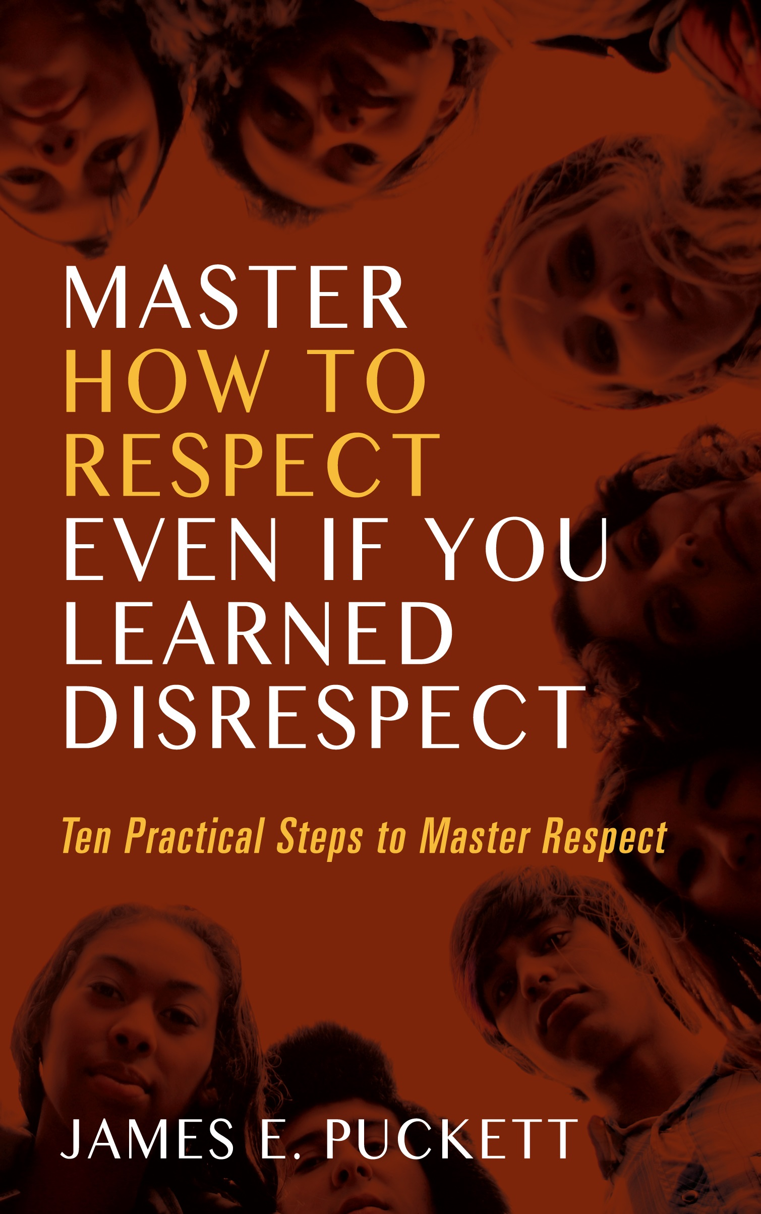 Master How To Respect Even If You Learned Disrespect
