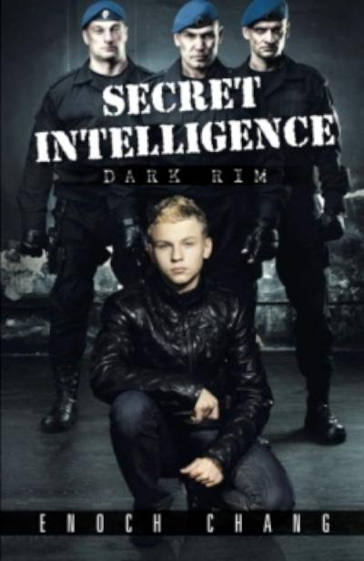 Secret Intelligence, Dark Rim. - book author Enoch Chang