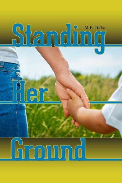 Standing Her Ground - book author M. E.
