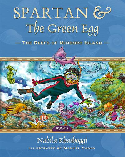Spartan and the Green Egg, Book 2, the Reefs of Mindoro Island