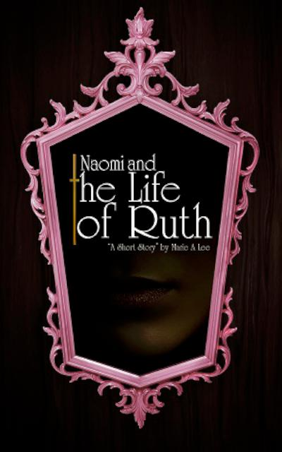 Naomi and the Life of Ruth