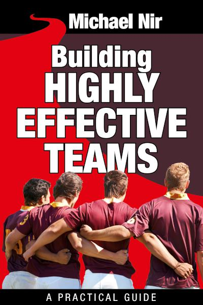 Leadership: Building highly effective teams
