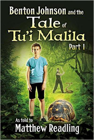 Benton Johnson and the Tale of Tu'i Malila Part 1