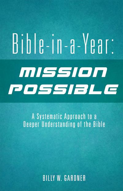 Bible in a Year: Mission Possible