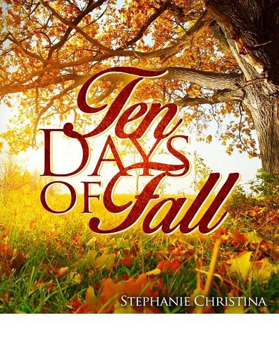 Ten Days of Fall - book author Stephanie
