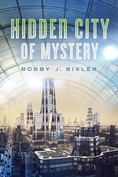 Hidden City of Mystery - book author Bobby