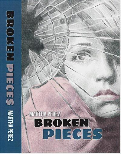 Broken Pieces - book author Martha Perez
