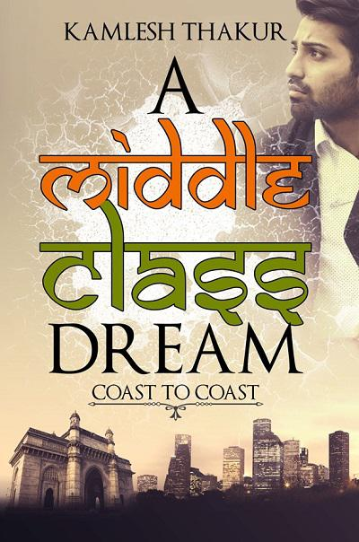A Middle Class Dream - book author Kamlesh