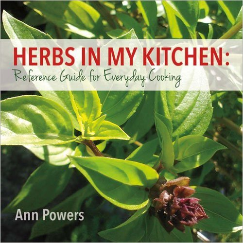 Herbs In My Kitchen: Reference Guide for Everyday Cooking