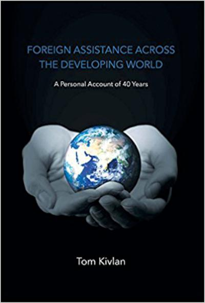 Foreign Assistance Across the Developing World - A personal account of 40 years