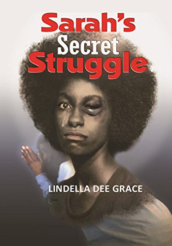 Sarah's Secret Struggle - book author Lindella Dee Grace
