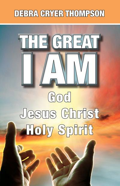 The Great I AM: God, Jesus Christ, Holy Spirit, - book author Debra Thompson