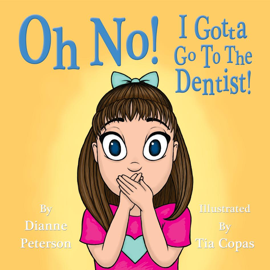 Oh No! I Gotta Go To The Dentist!