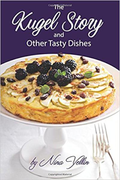 Kugel Story and Other Tasty Dishes