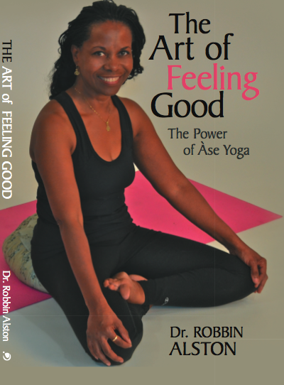 The Art of Feeling Good, The Power of Ase Yoga