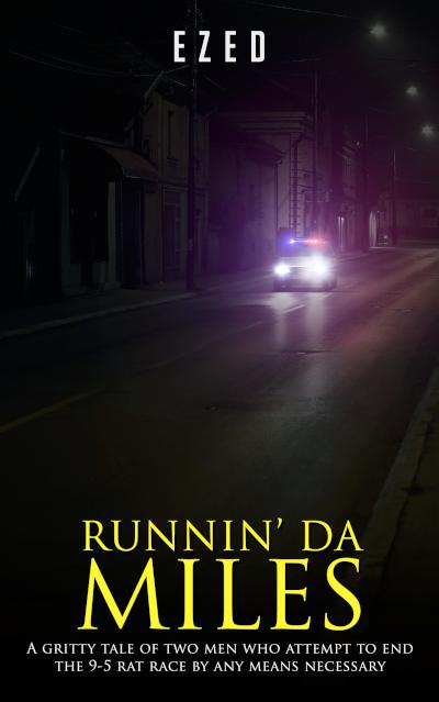 RUNNIN' DA MILES - book author Ezed
