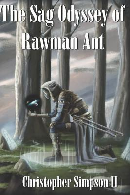 The Sag Odyssey of Rawman Ant. (Planet Ism) - book author Christopher Simpson II
