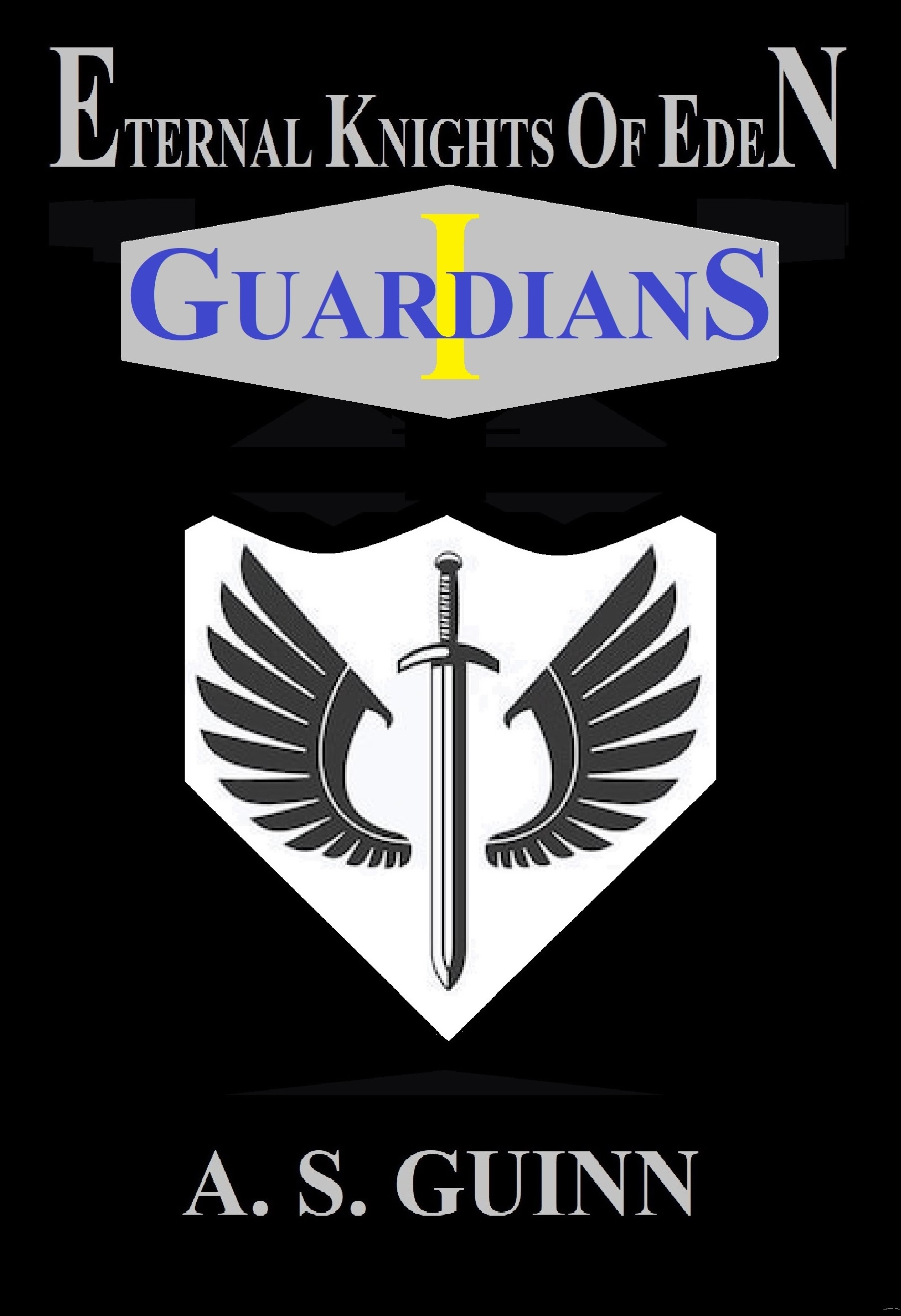 Eternal Knights of Eden, Volume 1: Guardians
