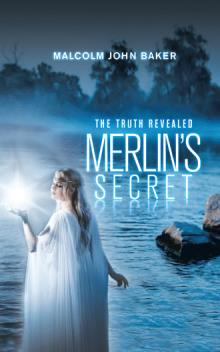 Merlin's Secret - book author Malcolm