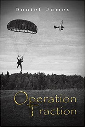 Operation Traction - book author Daniel James